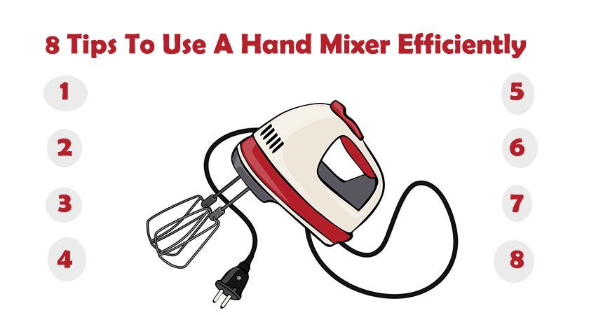 8 Tips To Use A Hand Mixer Efficiently